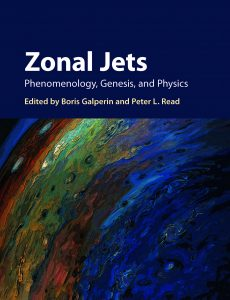 Zonal Jets: Phenomenology, Genesis, and Physics can be purchased here