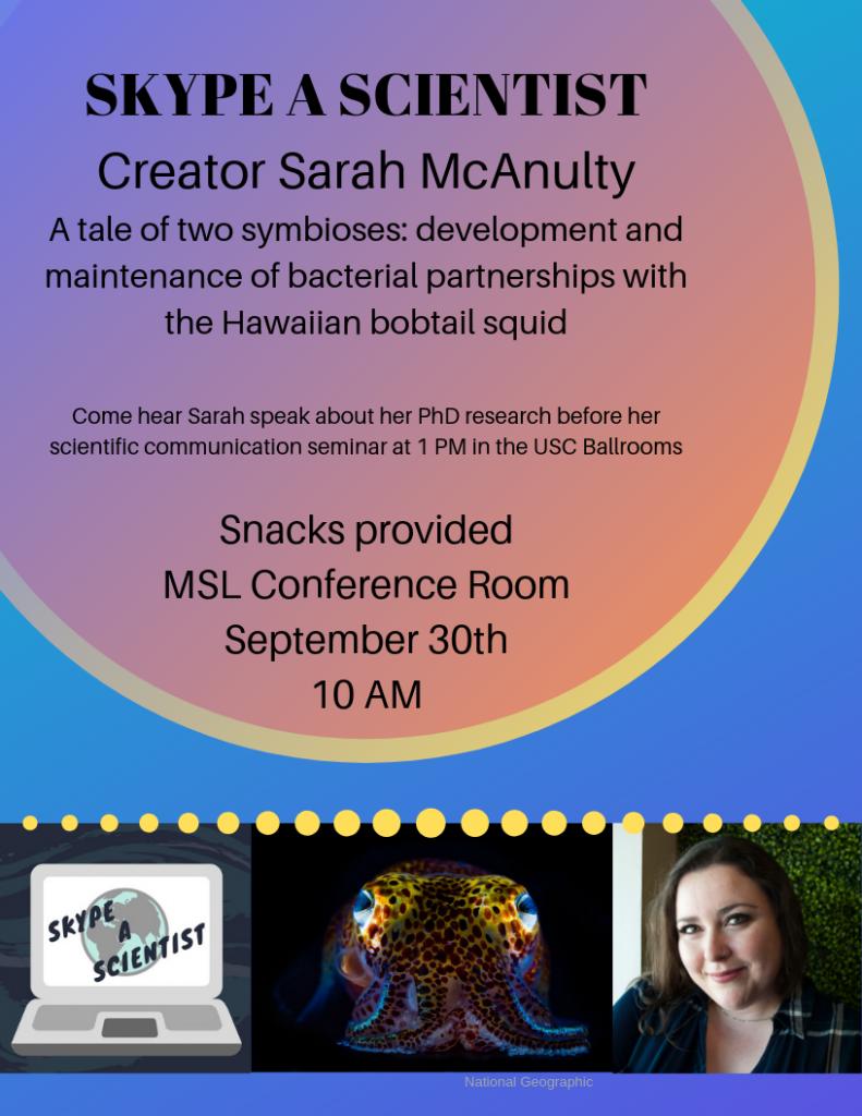 Special Seminar - Sarah McAnulty - Skype a Scientist Creator - Student Seminar